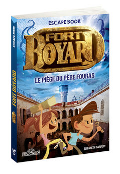 FORT BOYARD - ESCAPE BOOK - LE PIEGE DU PERE FOURAS